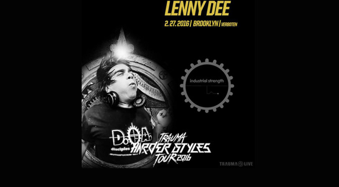 Lenny Dee: The Trauma Harder Styles Tour 2016 Interview