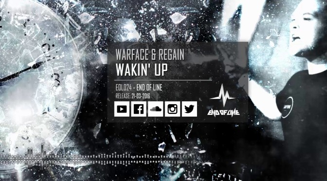 Warface & Regain – Wakin' Up – Track Review