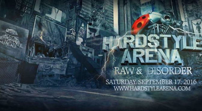 Fresh Hardstyle Arena: Raw and Disorder Review