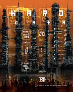The Hard Data issue 11 features Marc Acardipane aka The Mover, Thorax, and Deadly Buda Comix part 4.