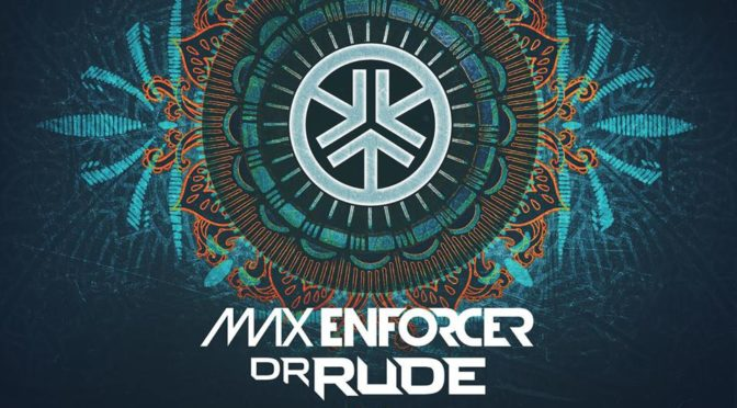 Basscon presents: Max Enforcer and Dr. Rude