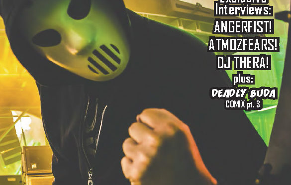 The Hard Data issue 10 featuring Angerfist, Atmozfears, DJ Thera, and Deadly Buda Comix part 3.