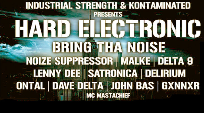 Hard Electronic to Crush East and West Coast
